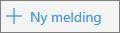 Skjermbilde som viser Ny melding-knappen i Outlook.com.