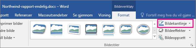 Kommandoen Bildekantlinje er uthevet på Format-fanen under Bildeverktøy.