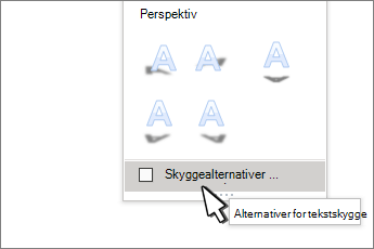Skygge alternativer for WordArt-stiler valgt