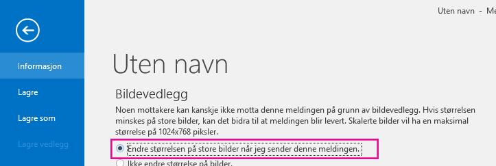 Klikk dette alternativet hvis du vil at Outlook skal endre størrelsen på bilder når de sendes.