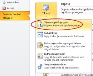 Kommando for tilpassing av posttyper fra Business Contact Manager i Backstage-visningen i Outlook