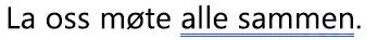 En grammatikkfeil merket med en blå, dobbel understreking
