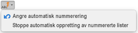 Autokorrekturknappen med automatiske nummereringsalternativer vises