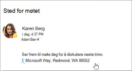 Skjermbilde av en e-postmelding med tekst om et møte og møte-adressen er understreket for å angi at den kan velges for visning i Bing-kart.