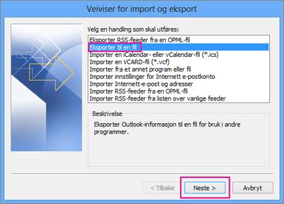 Velg Eksporter til en fil, og velg deretter Neste.