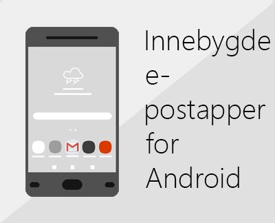 Klikk for å konfigurere en av de innebygde Android e-postappene