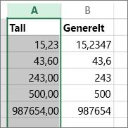 eksempel på hvordan tall vises med forskjellige formater som Tall-format og generelt format.