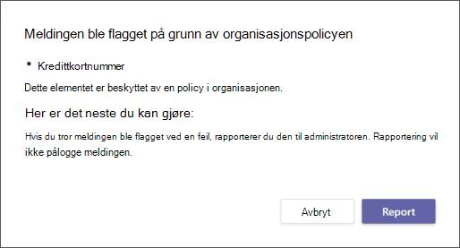 En dialogboks som forklarer hvorfor en melding ble flagget av en organisasjons policy for hindring av tap av data