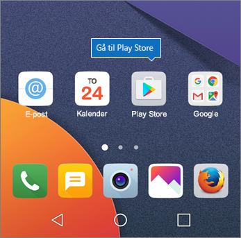 Trykk på Play Store på startskjermen til Android