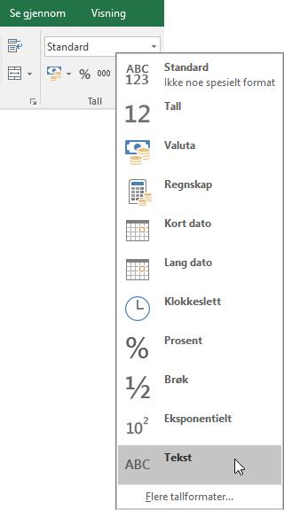 Under Tall-gruppen i Hjem-fanen i Excel velger du pil ned i Generelt-boksen for å velge det tallformatet du ønsker å bruke.