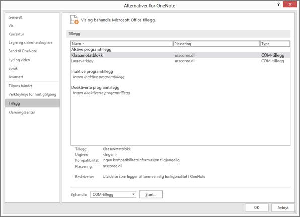 Administrere ruten for Office-tillegg med OneNote Klassenotatblokk merket. Del som brukes til å administrere COM-tillegg med Start-knappen.