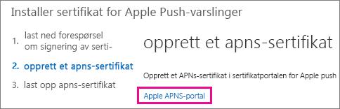 Gå til push-sertifikat-portalen til Apple for å opprette sertifikatet.