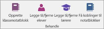 Administrere gruppe i klassenotatblokkfanen.