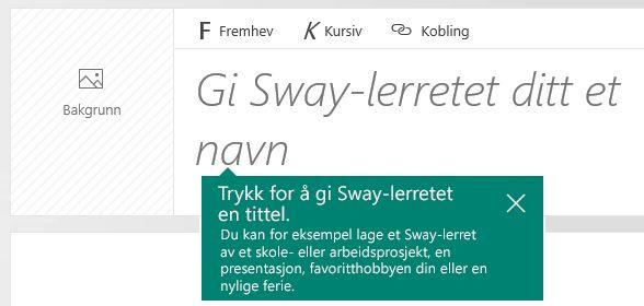 Gi navn-ledeteksten i Sway-dreieboken
