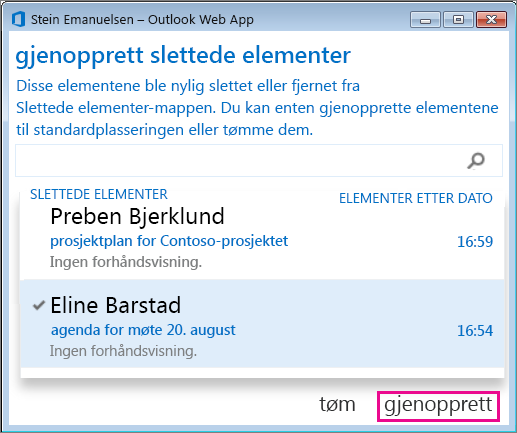 Dialogboksen Gjenopprett slettede elementer i Outlook Web App