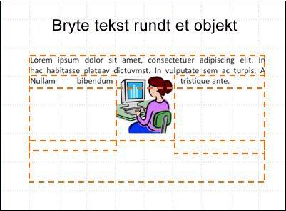 Lysbilde med innsatt objekt, tekstbokser som vises og delvis tekst.