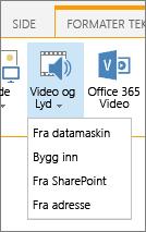 Sette inn Video eller lyd-knappen på Rediger-båndet