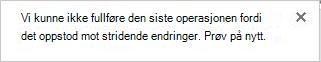 Feil melding om mot stridende endringer av to eller flere brukere i en Visio-fil.