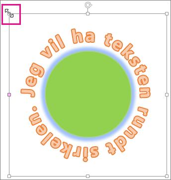 Skaleringshåndtak på WordArt-objektet som brukes til å endre størrelsen på det