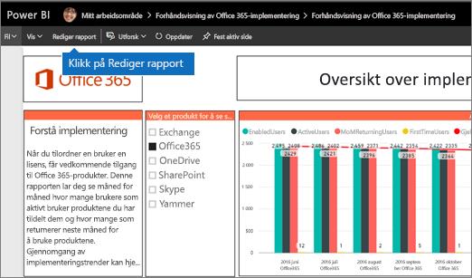 Klikk på Rediger rapport øverst til høyre på navigasjonen