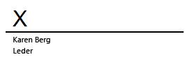 En signaturlinje i Word med en X som angir hvor dokumentet skal signeres