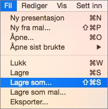 Viser alternativet Fil > Lagre som-menyen i PowerPoint 2016 for Mac.