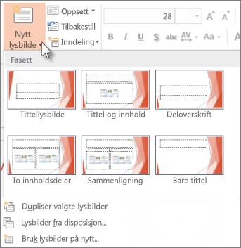 Nytt lysbildeoppsett i PowerPoint