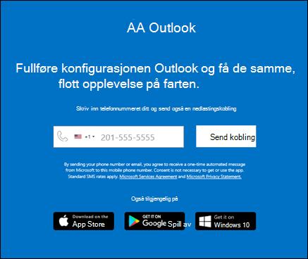 Du kan skrive inn telefon nummeret ditt for å installere Outlook for iOS eller Outlook for Android.