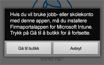 Trykk på Gå til butikk for å få firmaportalappen for Windows Intune