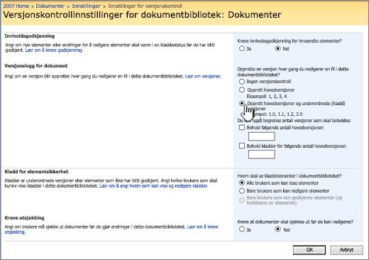 Innstillinger for versjonskontroll for å aktivere versjonskontroll, godkjenning og som krever innsjekking