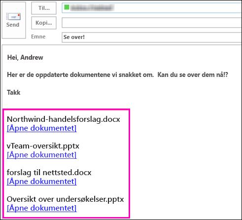 Inkludere koblinger til dokumenter i en e-postmelding.