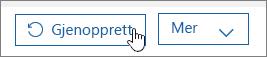 Gjenopprette en bruker i Office 365.
