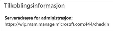 Administreres av-siden viser nettadresse for tilkoblingsinformasjon som inneholder ordene mam og wip.