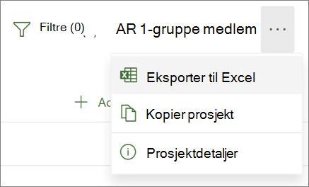 Skjermbilde av menyen i Project for web som viser alternativet Eksporter til Excel