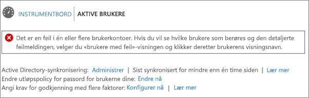 Melding om katalogsynkroniseringsfeil øverst på Aktive brukere-siden