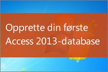 Opprette din første Access 2013-database