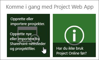 Opprett eller importer prosjekter