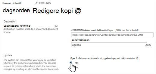Klikk Ja i boksen be forfatteren om å sende ut oppdateringer når dokumentet er sjekket inn-delen