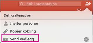 Sende vedlegg i PowerPoint for Mac