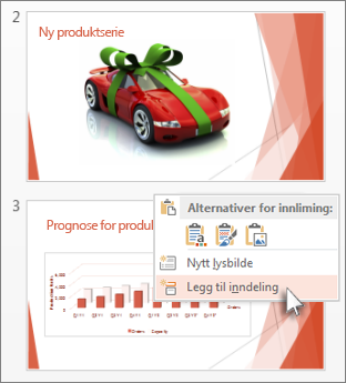 Klikk mellom to lysbilder for å legge til en inndeling