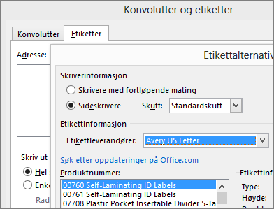 Velge et oppsett for Avery-kompatibelt i dialogboksen Etikettalternativer