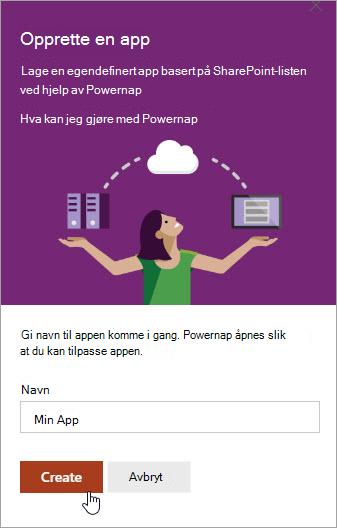 Legge inn et navn for PowerApp, og deretter klikke Opprett.