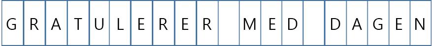Det er én enkelt bokstav på hver side for dette banneret.