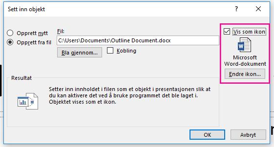 Dialogboksen Sett inn objekt, med avmerkingsboksen for «Vis som ikon» valgt