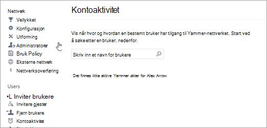 Skjermbilde av kontoaktivitet for en bruker viser ingen aktive Yammer-økter (logget av)
