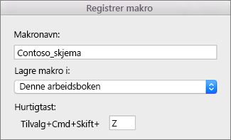 Skjemaet Registrer makroer i Excel for Mac
