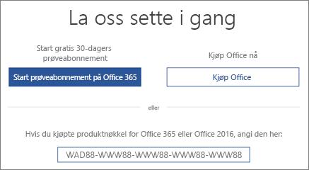 Viser «La oss komme i gang»-skjermen, som indikerer at et prøveabonnement på Office 365 er inkludert på denne enheten