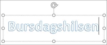WordArt med egendefinert tekst