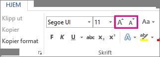 Boksene Øk skriftstørrelse og Reduser skriftstørrelse på Hjem-fanen