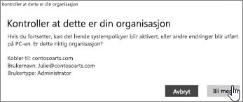 Klikk på Bli med på skjermen Pass på at dette er organisasjonen din